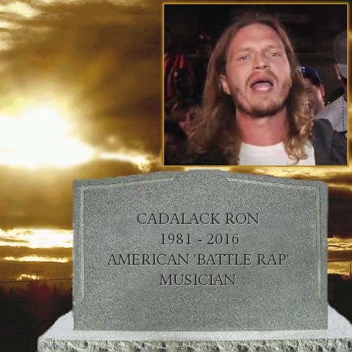 Times Is Hard Cadalack Ron Rest In Peace God S Jukebox