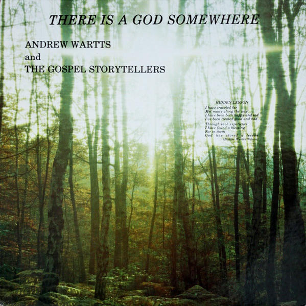 Andrew Wartts and Gospel Storytellers There Is A God Somewhere
